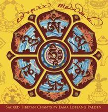 Cosmic Mandala, Lama Lobsang Palden's CD of Tibetan Buddhist Chants