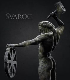 Svarog  Slavic God of celestial fire and of blacksmithing Sasa Krieger Ristic. https://www.facebook.com/sasakrieger.ristic