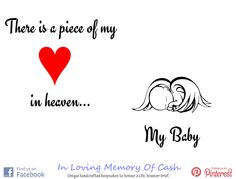There is a piece of my heart in heaven...  MY BABY. { babyloss  miscarriage stillbirth bereavement missyou memorial keepsake memory funeral angel cherub pregnancy baby infantloss son daughter child unconditionallove heldyourwholeLife BreakTheSilence SayItOutLoud religion heaven inlovingmemory pregnancyandinfantloss stillloved angelbaby quotes quoteoftheday lifequotes inspiration }