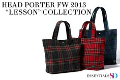 "Essentials: Head Porter FW 2013 ""lesson"" collection"