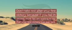 #AbdulKalam #Dont #take #rest #after #your #first #victory #because #if #you #fail #in #second #more #lips #are #waiting #to #say #that #your #first #victory #was #just #luck #texcomsworldwide