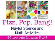 Fizz, Pop, Bang! Playful Science & Math Activities