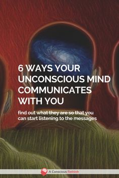 The unconscious part of your mind does a heck of a lot for you, but it also communicates with your conscious mind too from time to time. psychology, subconscious mind, dream meanings, intuition, thoughts