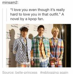 SHINee. Um it isn't hard for this Shawol anymore, Nah, my babies look good in everything:)