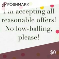 ?? Offers welcome but please don't low-ball ?? I don't low-ball other Poshers, please return the favor ?? Happy Poshing! Other
