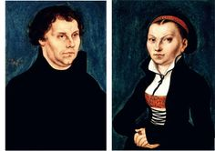 Luther and Katharina Von Bora -- a former monk and a former nun!