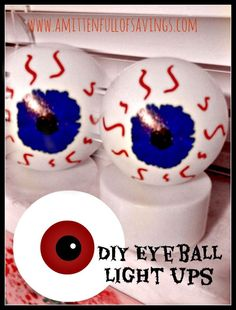 DIY Eyeball Light Ups- Budget friendly! http://www.amittenfullofsavings.com/diy-eyeball-light-ups/