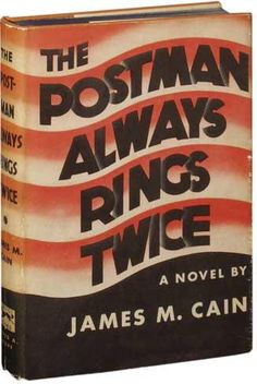 The Postman Always Rings Twice may refer to: The Postman Always Rings Twice, a classic crime novel by James M. The Postman Always Rings Twice … Best Book Covers, Vintage Book Covers, Pulp Fiction, Crime Fiction, Books Everyone Should Read, Book Jacket, Classic Books, Classic Movies, Book Nooks