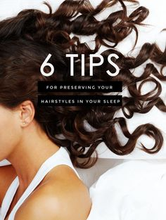 Tips for preserving your hairstyles while you sleep