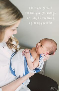 I Love You Forever. Mom Quotes From Our Favorite Baby Books. A Great Mother's Day Saying From A Timeless Baby Story.