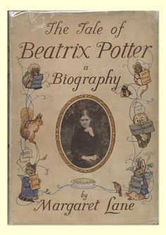 | Beatrix Potter: A Biography by Margaret Lane, First Edition