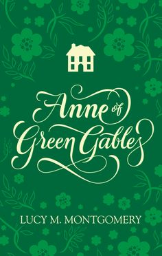 Anne of Green Gables (Lettering Version)