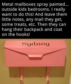 Mailboxes outside of children's bedroom to leave them little somethings!