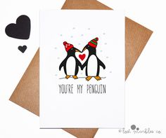 Sweet Christmas Card ∙ Cute Holiday Card ∙ Christmas Card ∙ Greetings Card ∙ Love Card ∙ Card for Him ∙ Card for Her ∙ You're my Penguin by LostMarblesCo on Etsy https://www.etsy.com/listing/211551220/sweet-christmas-card-cute-holiday-card
