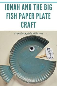 Jonah and the Big Fish Paper Plate Craft - Craft Through the Bible