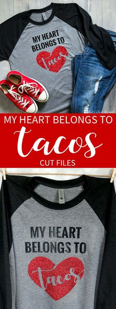 Grab this SVG file to create your own My Heart Belongs to Tacos shirt, hat or tote!  Perfect for Valentine's Day!   via @cspangenberg