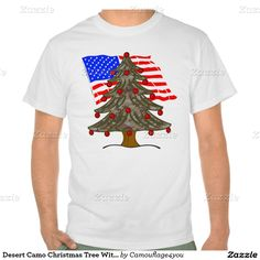 Desert #Camouflage Christmas Tree With American Flag Tshirts #Camouflage4you #MilitaryChristmas #Zazzle #Gravityx9