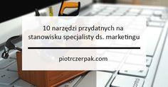 10-narze%cc%a8dzi-przydatnych-na-stanowisku-specjalisty-ds-marketingu
