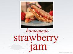 Home made strawberry jam -really easy way