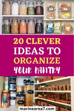 If a perfectly organized pantry is on your wish list, wait no more, and try these clever pantry organization ideas. These incredible home organizing ideas can help you create more practical storage for your dry goods and snacks. #Pantry #Organizing