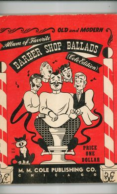 Vintage Old and Modern Album of Favorite Barber Shop Ballads Cole Edition Available In Store Today @