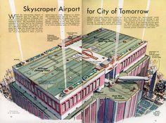 Skyscraper airport of tomorrow, 1939.