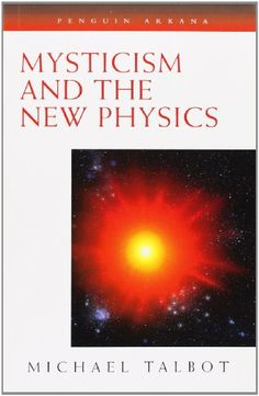 Mysticism and the New Physics (Compass) by Michael Talbot  / Ex Libris <3