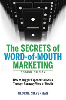 Effective Word-Of-Mouth Tactics; Part XV  40 Ways To Use Word Of Mouth