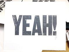 LETTERPRESS PRINT - yeah GREY letterpress typography poster 8x10. $20.00, via Etsy.