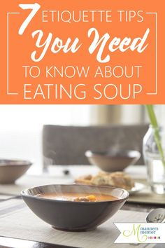 Don't miss this practical dining etiquette for how to graciously eat soup. It will help you be a classy dinner guest, either at a business dinner or an informal get-together. Don't miss these modern manners for eating soup! Table Manners, Good Manners, Dining Etiquette, Etiquette And Manners, Classy Women, Social Skills, Career Success, Eat, Dinner
