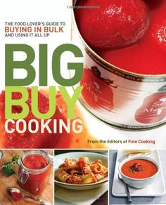Introducing Big Buy Cooking The Food Lovers Guide to Buying in Bulk and Using It All Up. Buy Your Books Here and follow us for more updates!