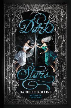 Dark Stars by Danielle Rollins