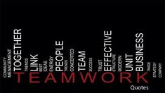 Teamwork Quotes For Work 42 Team And Teamwork Quotes On Teamwork Team Effectiveness And .