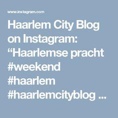 "Haarlem City Blog on Instagram: ""Haarlemse pracht #weekend #haarlem #haarlemcityblog #grootheiligland #dutch"""