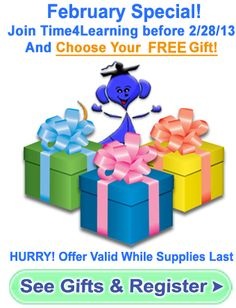 February Special! Join Time4Learning before 2/28/13 And Choose Your FREE Gift!