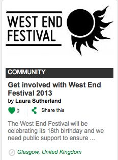 Glasgow's famous West End Festival is crowdfunding. Unique rewards for backers. http://www.bloomvc.com/project/Get-involved-with-West-End-Festival-2013