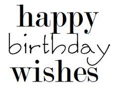 desert diva: Happy birthday wishes