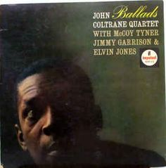 John Coltrane Quartet* - Ballads (Vinyl, LP, Album) at Discogs