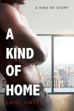 TITLE: A Kind of Home AUTHOR: Lane Hayes SERIES: A Kind Of Story PUBLISHER: Dreamspinner Press COVER ARTIST: Aaron Anderson GENRE: Contemporary Romance E-BOOK: Yes PAPERBACK: Yes LENGTH: 224pages …