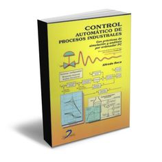 ▬► Control automático de procesos industriales - Alfredo Roca - PDF - Ebook #automatizacion #procesos #Industria ▬► http://www.librosayuda.info/2015/07/control-automatico-de-procesos-industriales-Roca-PDF.html