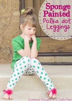 DIY Polka Dot Leggings (with fabric paint) | Scattered Thoughts of a Crafty Mom