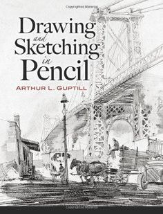 Drawing and Sketching in Pencil (Dover Art Instruction) by Arthur L. Guptill. $16.03. Publication: November 9, 2007. Publisher: Dover Publications; Dover Ed edition (November 9, 2007). Author: Arthur L. Guptill. Series - Dover Art Instruction. Save 20%!