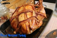 Bacon-Wrapped Turkey | Impress the whole #Thanksgiving crowd with this bacon-wrapped main course!