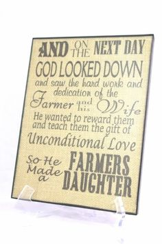 """Buy """"On The Next Day GOD Made a FARMER'S DAUGHTER"""" 8""""x11"""" Burlap Sign Black Frame for 16.99$ online at http://www.jeanandcompany85.com"""