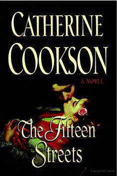 The Fifteen Streets: A Novel - Catherine Cookson - Google Books