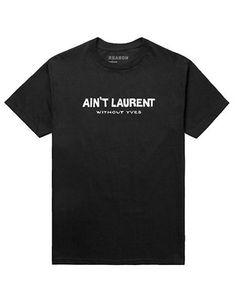 REASON Aint Laurent Tee
