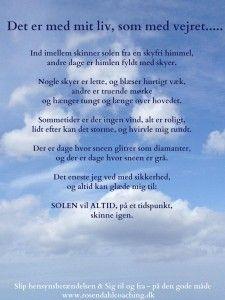 citater om solen Citater om livet og Solen vil altid skinne igen | life,qoutes  citater om solen