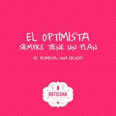 el optimista siempre tiene un plan (el pesimista una excusa) #motivacion #esfuerzo #valentia #coraje #frases #quotes #costancia #reflexiones #determinacion #objetivo