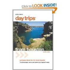 Check out:  Day/Weekeend trips from Houston, TX