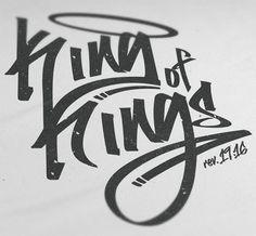 King of Kings Graffiti I, Graffiti Doodles, Graffiti Writing, Graffiti Tagging, Graffiti Alphabet, Graffiti Styles, Graffiti Lettering Fonts, Tattoo Lettering Fonts, Hand Lettering Quotes